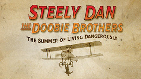 "Image of a stunt pilot on a cream-colored background with the words ""Steely Dan and the Doobie Brothers: The Summer of Living Dangerously."""